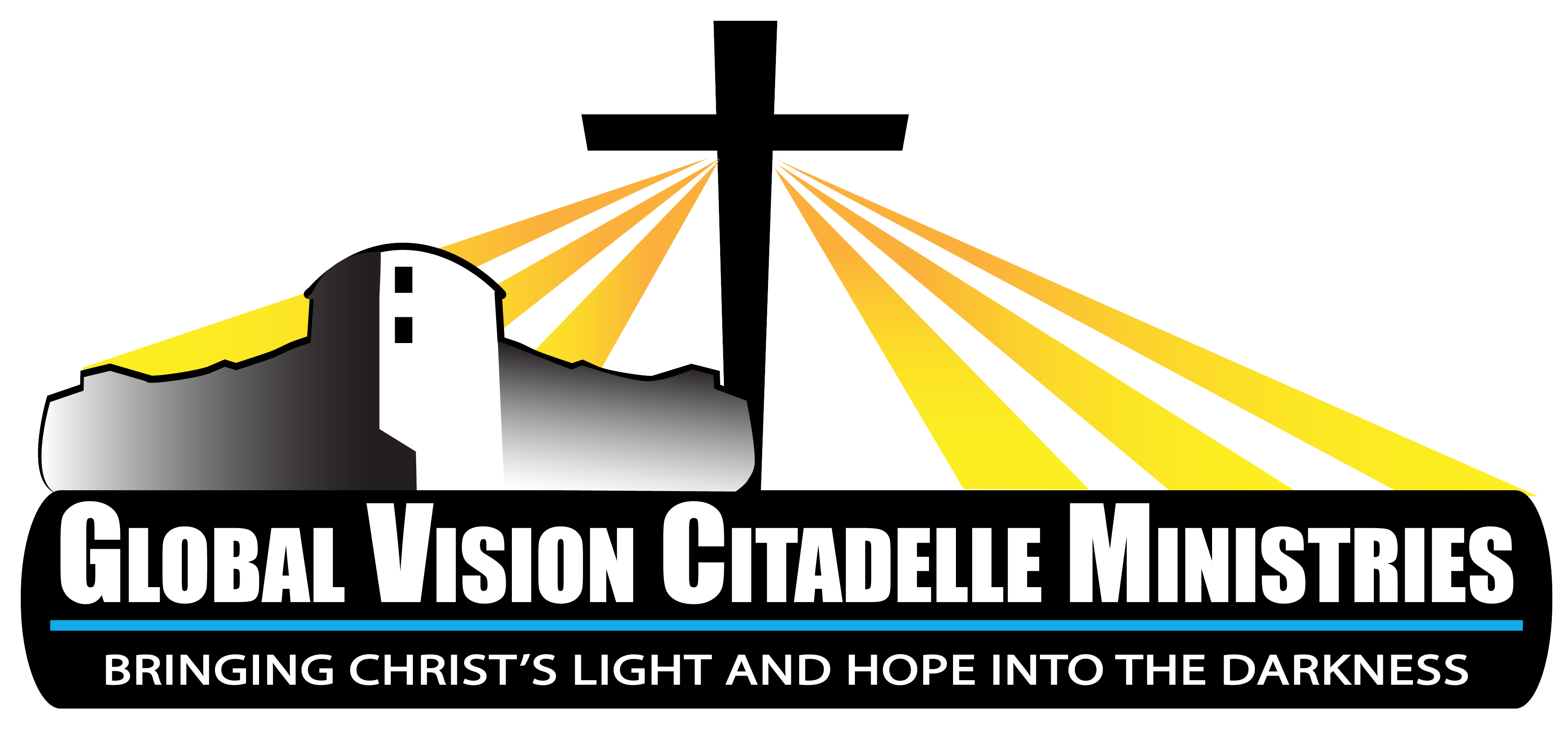 Global Vision Citadelle Ministries Bringing Christ S Light